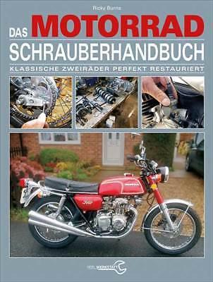 GroßZüGig Das Motorrad-schrauberhandbuch Motor Fahrwerk Elektrik Restaurieren Aufbauen Neu Angenehm Bis Zum Gaumen