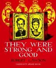 Lawson Robert : They Were Strong and Good by Robert Lawson (Hardback, 1983)