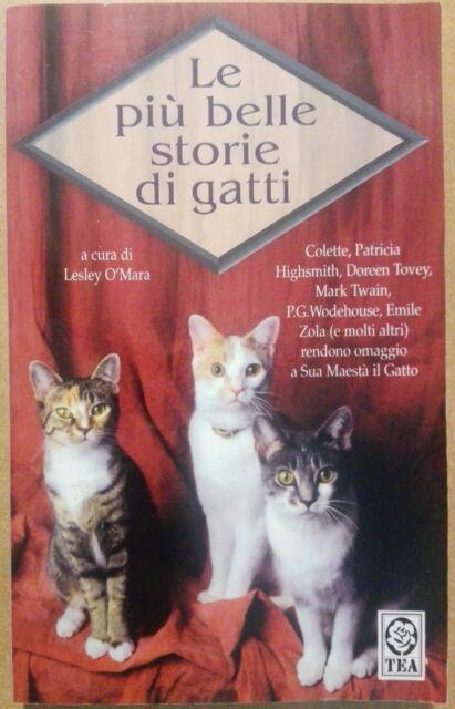 Le più belle storie di gatti - Lesley O'Mara - TEA ed. - 5927