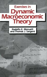 Exercises-in-Dynamic-Macroeconomic-Theory-14-by-Manuelli-Rodolfo-E-Paperback