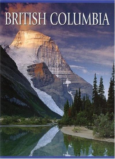 British Columbia (North America Series) By Tanya Lloyd Kyi
