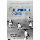 Mid-Wicket Tales: From Trumper to Tendulkar by V. J. Raghunath, S. Giridhar (Paperback, 2014)