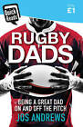 Rugby Dads by Jos Andrews (Paperback, 2016)