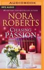 Chasing Passion: Falling for Rachel, Convincing Alex by Nora Roberts (CD-Audio, 2016)