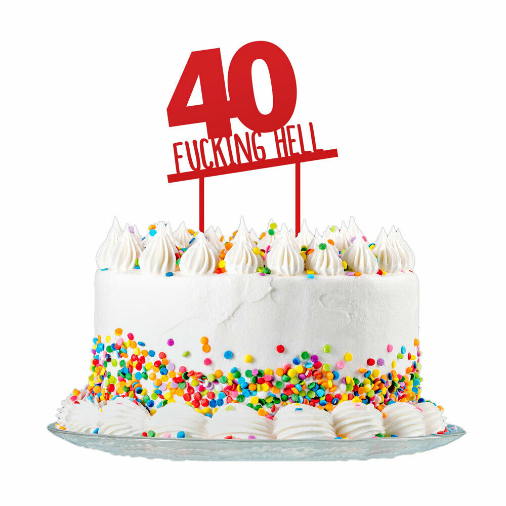 Awe Inspiring 40Th Birthday Cake Topper 3Mm Red Acrylic Rude Funny Party Funny Birthday Cards Online Sheoxdamsfinfo