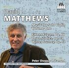 David Matthews: Music for Solo Violin, Vol. 1 (CD, Aug-2013, Toccata Classics)