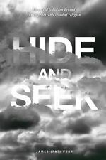 Hide and Seek by James (Pat) Pugh (2013, Paperback)