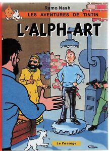 Tintin-et-l-039-Alph-Art-d-039-apres-Herge-Dessins-de-RAMO-NASH-PASTICHE-cartonne-2018
