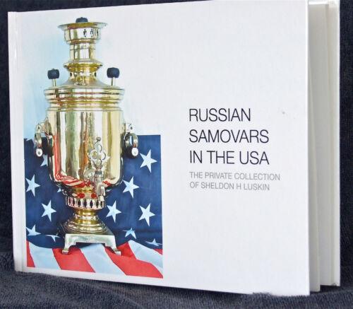 RUSSIAN SAMOVARS IN THE USA Book