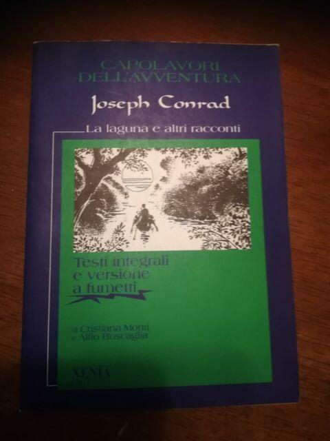 JOSEPH CONRAD - LA LAGUNA E ALTRI RACCONTI Ed. Xenia 1997