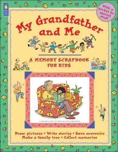 My Grandfather and Me (A Memory Scrapbook for Kids)