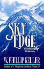 Sky Edge: Mountaintop Meditations by W P Keller (Paperback, 1992)