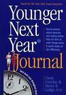 Younger Next Year Journal by Chris Crowley, Henry S Lodge (Paperback / softback, 2006)