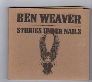 HW784-Ben-Weaver-Stories-Under-Nails-2003-CD