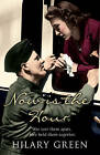 Now is the Hour by Hilary Green (Hardback, 2006)