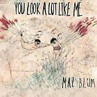 You LOOK a Lot Like Me 0634457696112 by Mal Blum Vinyl Album