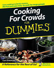 Cooking for Crowds For Dummies by Curt Simmons, Dawn Simmons (Paperback, 2005)
