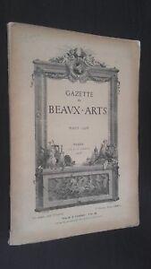 GAZETTE DES BEAUX-ARTS ILLUSTREE MARS 1908 PARIS ABE