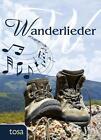 Wanderlieder (2011, Taschenbuch)
