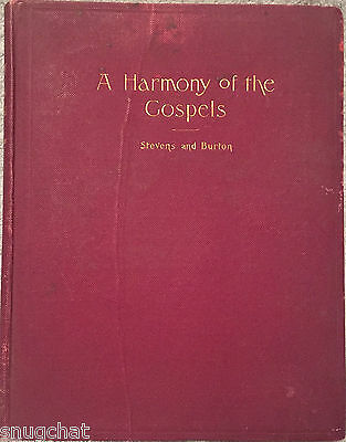 A Harmony of the Gospels Stevens and Burton © 1904 YMCA HB 283 Pages 3rd Edition