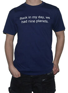 NEW-Astronomy-T-Shirt-Back-In-My-Day-We-Had-Nine-Planets-Funny-Science-Universe