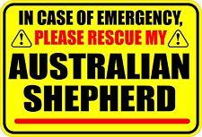 In Emergency Rescue My Australian Shepherd Sticker