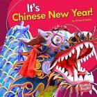 It's Chinese New Year! by Richard Sebra (Hardback, 2016)