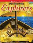 Easy Simulations: Explorers: A Complete Tool Kit with Background Information, Primary Sources, and More That Help Students Build Reading and Writing Skills-And Deepen Their Understanding of History by Tim Bailey (Paperback / softback, 2008)