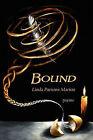 Bound by Linda Parsons Marion (Paperback / softback, 2011)