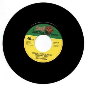 DAVID-HUDSON-Girl-I-039-m-Coming-Home-To-Something-MODERN-SOUL-45-SOUL-JUNCTION