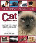 Veterinary Advice for Cat Owners by Trevor Turner (Paperback, 2010)