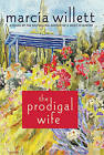 The Prodigal Wife by Mrs Marcia Willett (Paperback / softback, 2011)