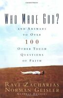 Who Made God?: And Answers To Over 100 Other Tough Questions Of Faith By , (pape