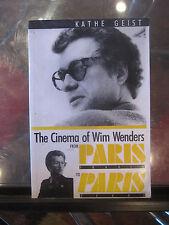 The Cinema of Wim Wenders : From Paris, France to Paris, Texas Vol. 41 GEIST