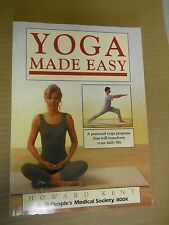 Yoga Made Easy: A Persoanl yoga program... by Howard Kent (1996, Paperback, Illu