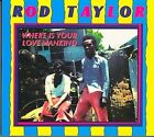 Where Is Your Love Mankind? by Rod Taylor (Vinyl, Sep-2007, Greensleeves Records)