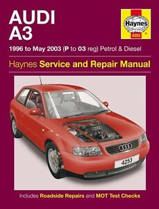 haynes owners workshop manual audi a3 petrol diesel 96 03 service rh ebay com audi a3 owners manual 2016 audi a3 owners manual 2011