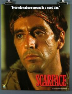 Scarface-Everyday-above-ground-is-a-good-day-New-16x20-Inch-Poster-Al-Pacino