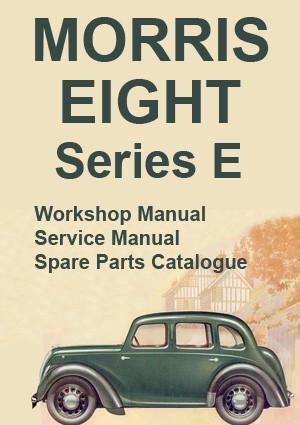 MORRIS EIGHT Series E WORKSHOP MANUAL 1938-1948