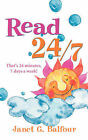 Read 24/7 by Janet G Balfour (Paperback / softback, 2005)