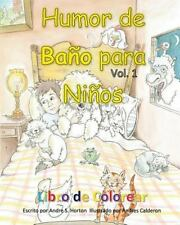 Humor de Bano para Ninos Vol 1 Libro de Colorear by Andre Horton (2015,...