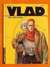 VLAD Tome 1. Igor, mon frère. Y. Swolfs & Griffo. + 8 pages de dossier Lombard