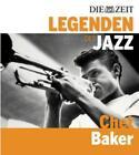 DIE ZEIT-Edition-Legenden des Jazz: Chet Baker von Chet Baker (2013)