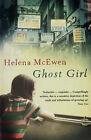 Ghost Girl by Helena McEwen (Paperback, 2005)