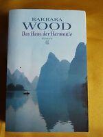 Das Haus der Harmonie - Roman von Barbara Wood