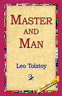 Master and Man by Count Leo Nikolayevich Tolstoy (Hardback, 2006)