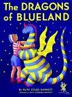 The Dragons of Blueland by Ruth Stiles Gannett (Paperback, 1987)