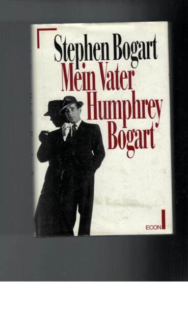 Stephen Bogart - Mein Vater Humphrey Bogart - 1995