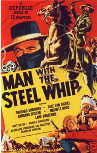 MAN WITH THE STEEL WHIP CLIFFHANGER SERIAL 12 CHAPTERS