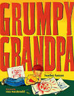 Grumpy Grandpa by Heather Henson (Hardback, 2009)